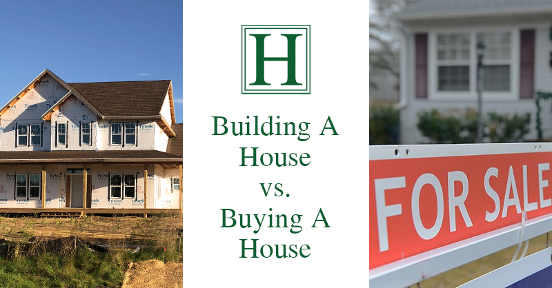 should i build a house or buy a house, hagen homes, build or buy
